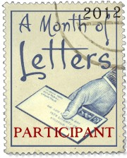 A Month of Letters http://www.maryrobinettekowal.com/journal/month-of-letters/